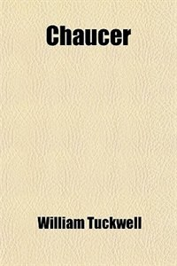 Book Chaucer by William Tuckwell