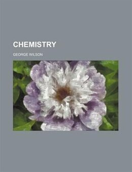 Book Chemistry by George Wilson