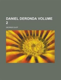 Book Daniel Deronda Volume 2 by George Eliot