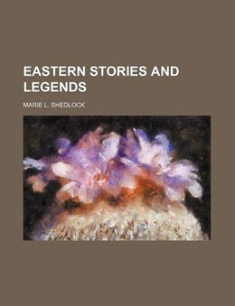 Book Eastern stories and legends by Marie L. Shedlock