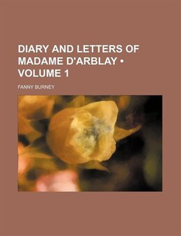 Book Diary And Letters Of Madame D'arblay (volume 1) by Fanny Burney