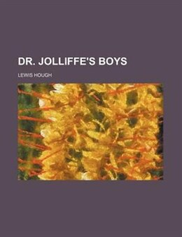 Book Dr. Jolliffe's boys by Lewis Hough