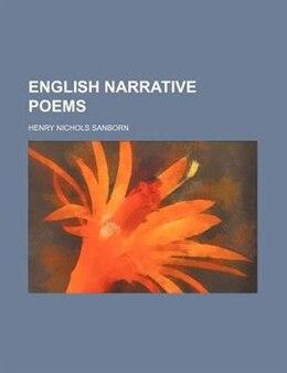 Book English Narrative Poems by Henry Nichols Sanborn