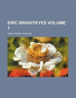 Book Eric Brighteyes Volume 1 by Henry Rider Haggard