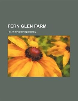 Book Fern Glen farm by Helen Pinkerton Redden