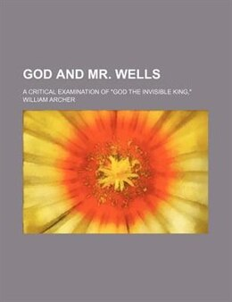 Book God and Mr. Wells by William Archer