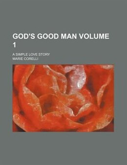 Book God's good man by Marie Corelli