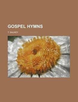 Book Gospel Hymns by T. Salwey