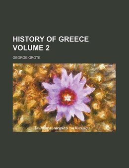 Book History Of Greece (volume 2) by George Grote