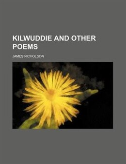 Book Kilwuddie and other poems by James Nicholson