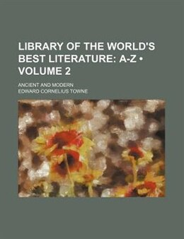 Book Library of the World's Best Literature (v. 2) by Charles Dudley Warner