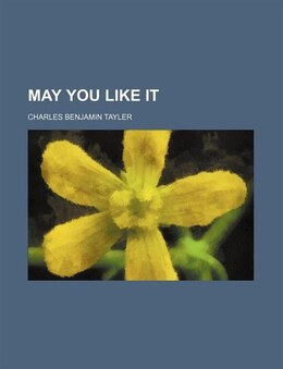 Book May you like it by Charles Benjamin Tayler
