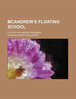 Book McAndrew's floating school by Charles Albert McAllister