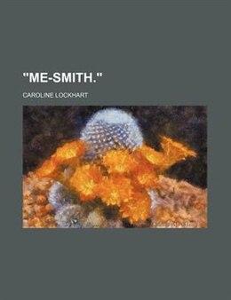 Book Me - Smith by Caroline Lockhart
