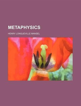 Book Metaphysics by Henry Longueville Mansel