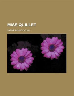 Book Miss Quillet by Sabine Baring-gould