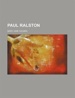 Book Paul Ralston by Mary Jane Holmes