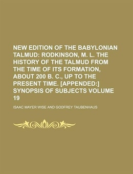Book New Edition Of The Babylonian Talmud Volume 19 by Isaac Mayer Wise