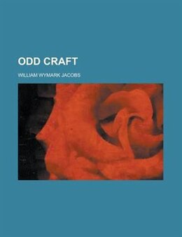 Book Odd Craft by William Wymark Jacobs