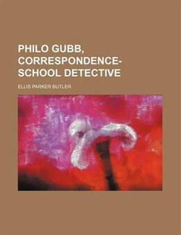 Book Philo Gubb by Ellis Parker Butler