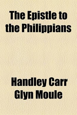 Book The Epistle to the Philippians by Handley Carr Glyn Moule