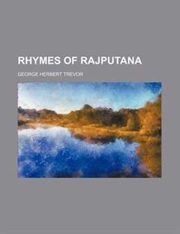 Book Rhymes of Rajputana by George Herbert Trevor