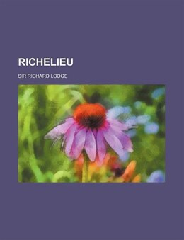 Book Richelieu by Sir Richard Lodge