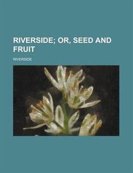 Book Riverside by Riverside