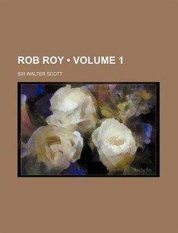 Book Rob Roy (volume 1) by Sir Walter Scott