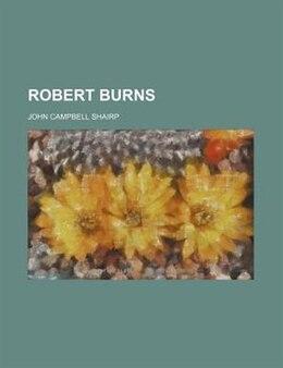 Book Robert Burns by John Campbell Shairp