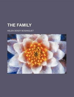 Book The Family by Helen Dendy Bosanquet