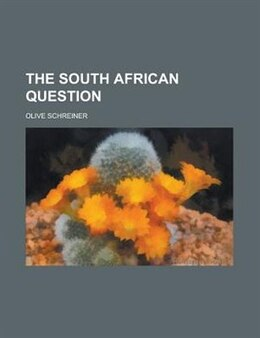 Book The South African Question by Olive Schreiner