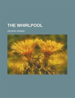 Book The Whirlpool by George Gissing