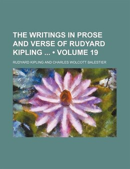 Book The Writings In Prose And Verse Of Rudyard Kipling (volume 19) by Rudyard Kipling