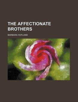 Book The affectionate brothers by Barbara Hofland
