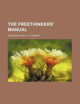 Book The freethinkers' manual by John Baur