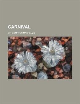 Book Carnival by Sir Compton Mackenzie