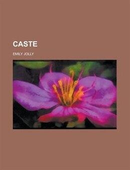 Book Caste by Emily Jolly