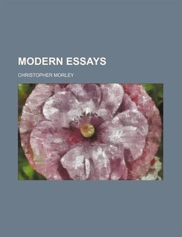Book Modern essays by Christopher Morley