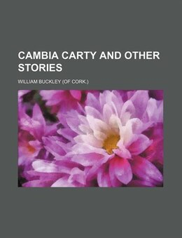 Book Cambia Carty and Other Stories by William Buckley
