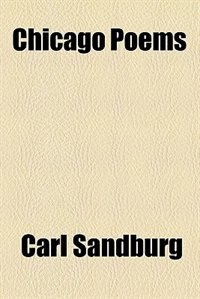 Book Chicago poems by Carl Sandburg