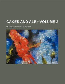 Book Cakes And Ale (volume 2) by Douglas William Jerrold