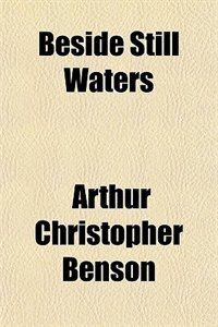 Book Beside Still Waters by Arthur Christopher Benson
