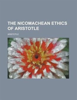 Book The Nicomachean Ethics of Aristotle by Aristotle