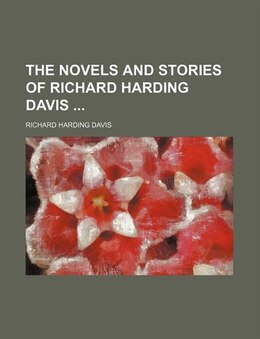 Book The Novels And Stories Of Richard Harding Davis (volume 12): White mice. by Richard Harding Davis