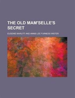 Book The Old Mam'selle's Secret by Eugenie Marlitt