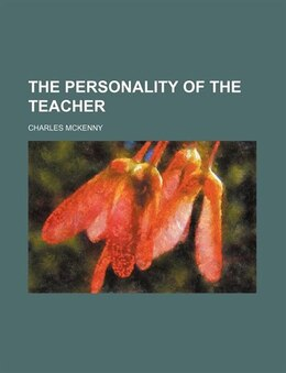 Book The Personality of the Teacher by Charles Mckenny