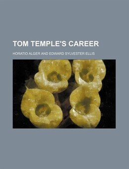 Book Tom Temple's Career by Horatio Alger