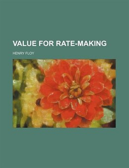 Book Value for rate-making by Henry Floy