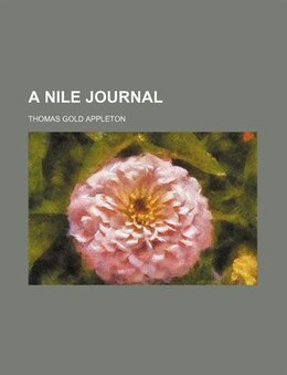 Book A Nile Journal by Thomas Gold Appleton